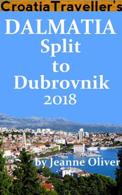 Dalmatia: Split to Dubrovnik 2018 - Jeanne Oliver book