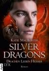 Silver Dragons - Drachen Lieben Heier