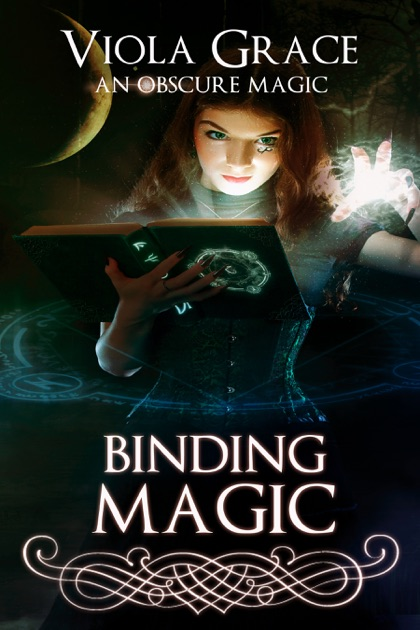 Binding Magic by Viola Grace on Apple Books