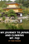 My Journey To Japan And Climbing Mt Fuji