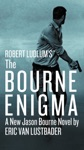 Robert Ludlums TM The Bourne Enigma