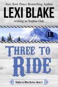 Three to Ride, Nights in Bliss, Colorado, Book 1 Book Cover
