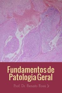 Fundamentos em patologia geral Book Cover