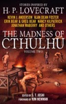 The Madness Of Cthulhu Anthology Volume Two