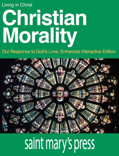 Christian Morality - Brian Singer-Towns - Brian Singer-Towns