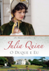 O duque e eu - Julia Quinn