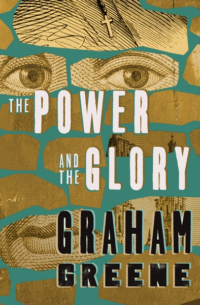 The Power and the Glory - Graham Greene book cover