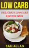 Sam Allan - Low Carb: Delicious Low Carb Recipes Book  arte