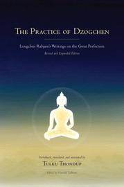 The Practice of Dzogchen