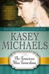 The Tenacious Miss Tamerlane Alphabet Regency Romance