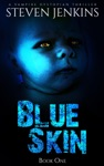 Blue Skin Book One