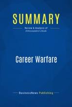 Summary: Career Warfare
