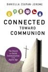 Connected Toward Communion