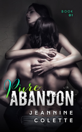 Pure Abandon - Jeannine Colette book summary