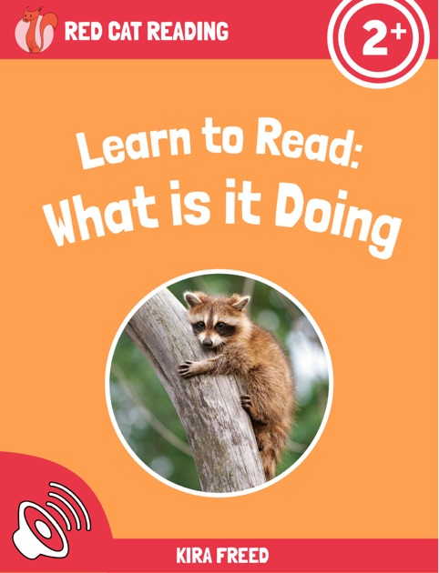 Learn to Read: What Is It Doing by Kira Freed on Apple Books