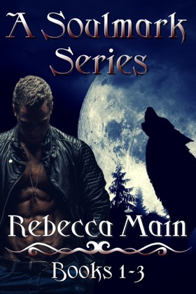 A Soulmark Series: Books 1-3: Lycan & Vampire Soulmark Series book cover