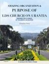 Amazing Organization  Purpose Of The LDS Church On Urantia