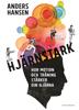 Hjärnstark - Anders Hansen