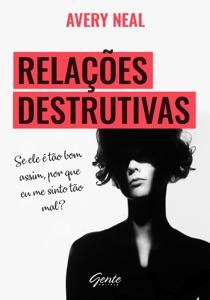 Relações destrutivas Book Cover