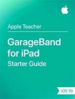 GarageBand for iPad Starter Guide iOS 10