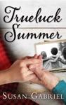 Trueluck Summer Southern Historical Fiction