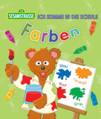 Ich komme in die Schule: Farben (Sesamstrasse Serie)