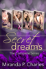 Miranda P. Charles - Secret Dreams: The Complete Series  artwork