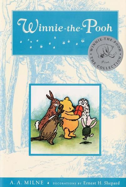 Winnie the Pooh - A. A. Milne & Ernest H. Shepard book cover