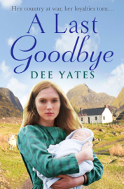 A Last Goodbye - Dee Yates book summary