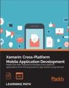 Xamarin Cross-Platform Mobile Application Development