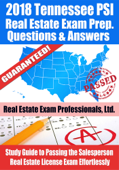 2018 Tennessee PSI Real Estate Exam Prep Questions and Answers: Study Guide to Passing the Salesperson Real Estate License Exam Effortlessly