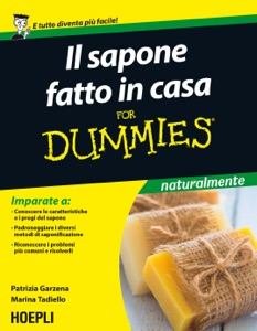 Il sapone fatto in casa for Dummies Book Cover