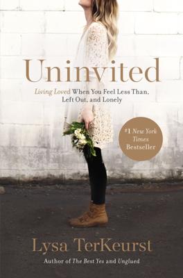Uninvited - Lysa TerKeurst book