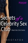 Secrets Of A Celebrity Sex Club Meet Harper