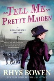 Tell Me, Pretty Maiden PDF Download