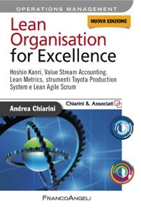 Lean Organisation for Excellence. Hoshin Kanri, Value Stream Accounting, Lean Metrics e Toyota Production System e Lean Agile Scrum Libro Cover