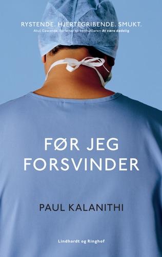 Paul Kalanithi - Før jeg forsvinder
