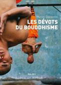 Les dévots du bouddhisme