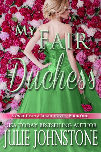 My Fair Duchess - Julie Johnstone - Julie Johnstone
