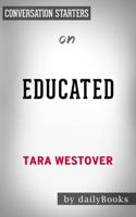 Daily Books - Educated: A Memoir by Tara Westover: Conversation Starters artwork