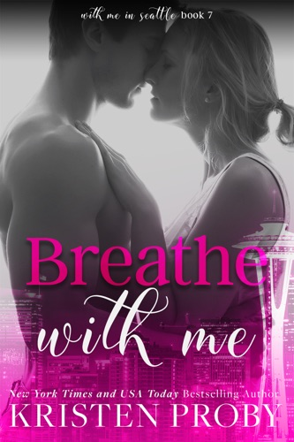 Kristen Proby - Breathe with Me