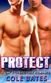 Protect A Gay Stepbrother Romance