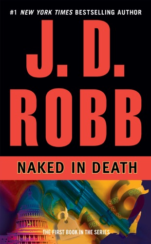 J. D. Robb - Naked in Death