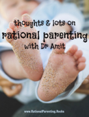Thoughts & Lots On Rational Parenting