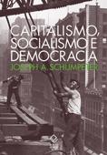 Capitalismo, socialismo e democracia Book Cover