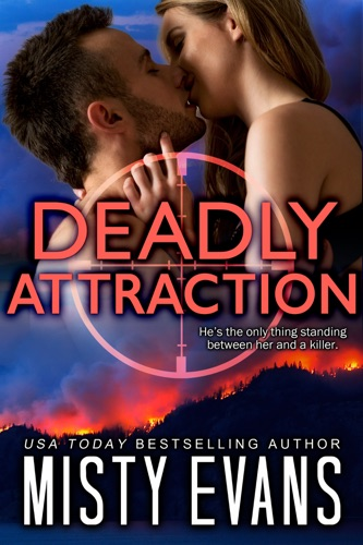 Misty Evans - Deadly Attraction