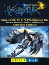 Bayonetta 2 Game Switch Wii U PC PS4 Gameplay Tips Cheats Combos Medals Collectibles Game Guide Unofficial