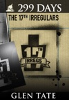 299 Days The 17th Irregulars