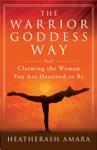 The Warrior Goddess Way