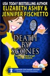 Death By Scones A Danger Cove Bakery Mystery